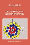 X-RAY DIFFRACTION IN LIQUID SOLUTIONS